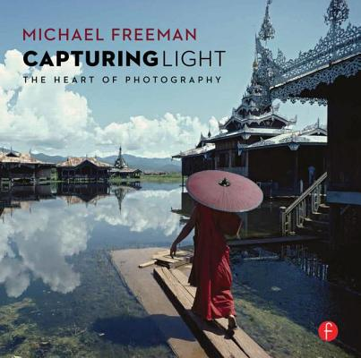 Capturing Light By Freeman, Michael