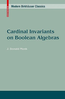Cardinal Invariants on Boolean Algebras By Monk, J. Donald